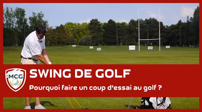 pourquoi-faire-un-coup-essai-au-golf