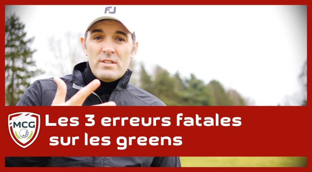 les-3-erreurs-fatales-commises-sur-les-greens