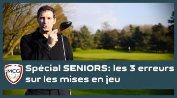 special-seniors-les-3-erreurs-fatales-sur-les-mises-en-jeu