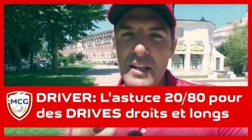 driver-astuce-20-80-pour-des-drives-droits-et-longs